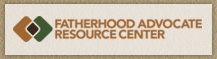 Fatherhood Advocate Resource Center